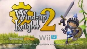wind up knight 2 Wii U
